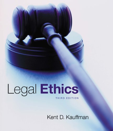 Legal Ethics Kent Kauffman