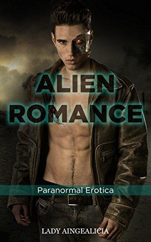 Alien Romance: Paranormal Erotica Lady Aingealicia