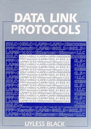 Data Link Protocols  by  Uyless D. Black