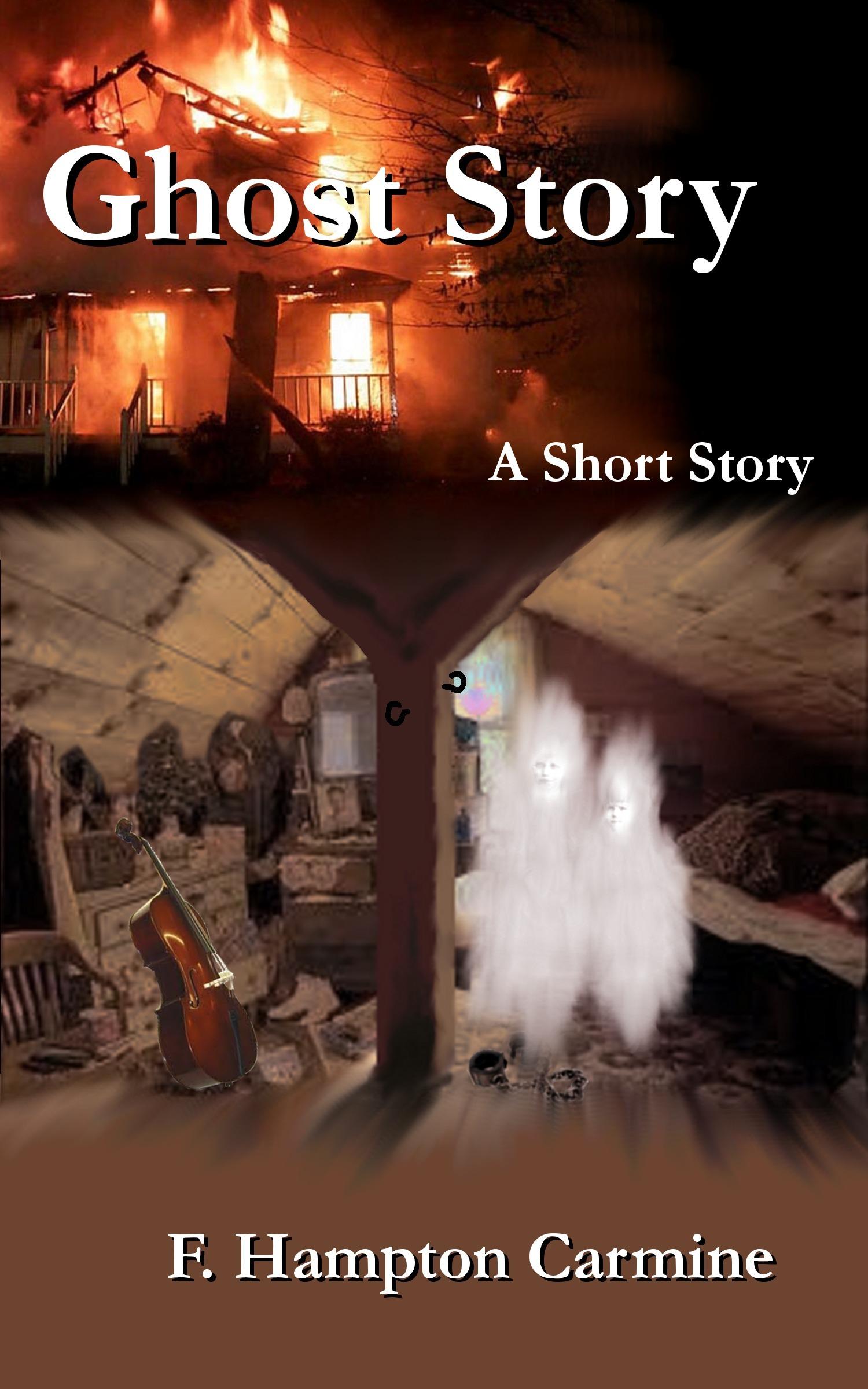 Ghost Story F. Hampton Carmine