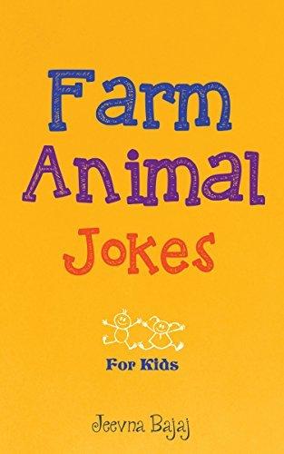 Farm Animal Jokes: Jokes for Kids  by  Jeevna Bajaj