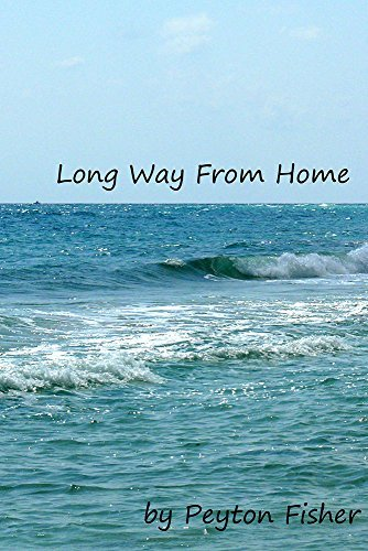 Long Way From Home Peyton Fisher