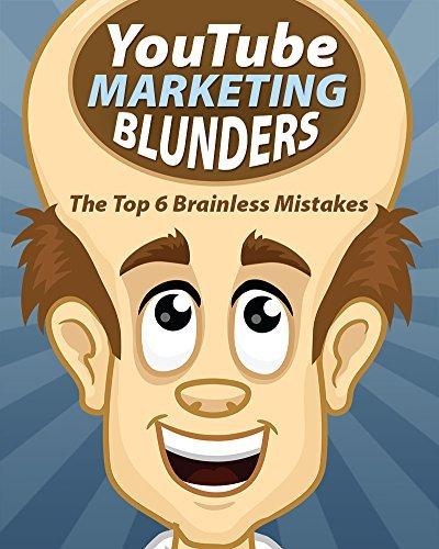 YouTube Marketing Blunders (Online marketing Book 1) Emil L