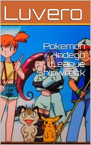 Pokemon Indego League Shipwreck  by  Luvero