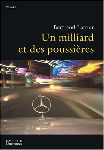 Un milliard et des poussières Bertrand Latour
