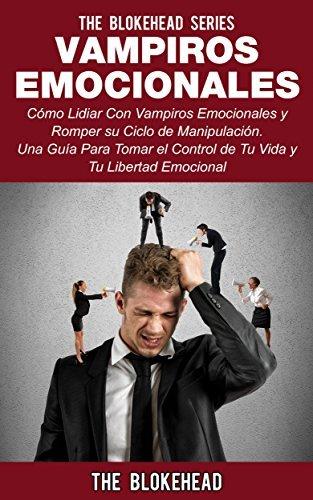 Vampiros Emocionales The Blokehead