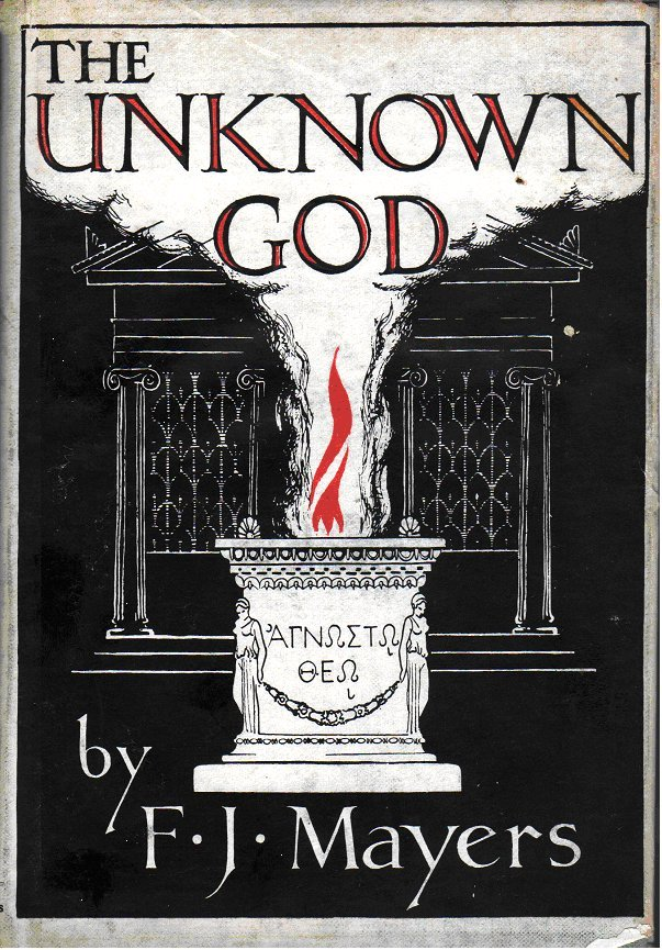 The Unknown God, Ain Soph  by  F J Mayers