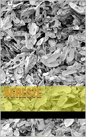 Agreste  by  Gisele Landin Gerhardt