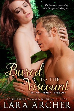 Bared to the Viscount (The Rites of May Book 1)  by  Lara Archer