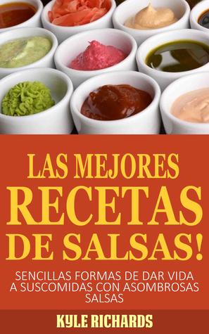 ¡las Mejores Recetas De Salsas! Kyle Richards