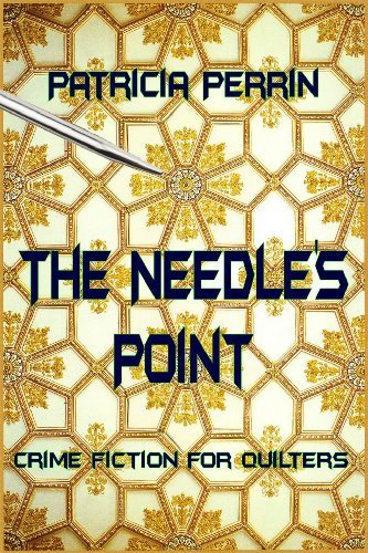 The Needles Point (A Virginia Star Investigation Book 1) Patricia Perrin
