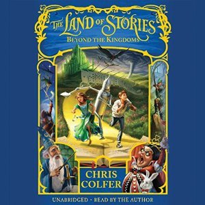 Beyond the Kingdoms (The Land of Stories #4) Chris Colfer