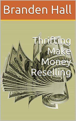 Thrifting Make Money Reselling Branden Hall