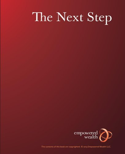 Empowered Wealth - The Next Step  by  Lee Brower