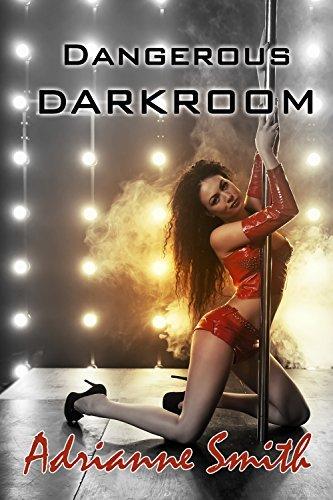Dangerous Darkroom Adrianne Smith