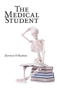 The Medical Student Dermot O'Hanlon