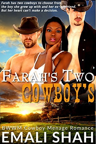 Farahs Two Cowboys Emali Shah