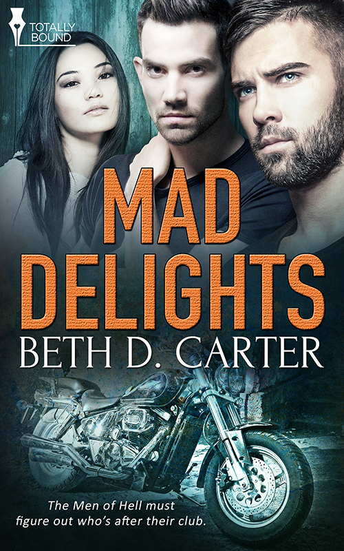 Mad Delights  by  Beth D. Carter