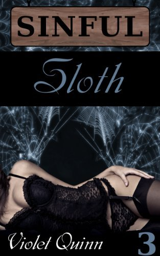 Sinful 3: Sloth Violet Quinn