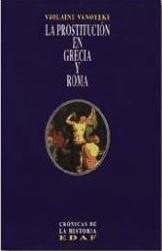 La prostitución en Grecia y Roma  by  Violaine Vanoyeke