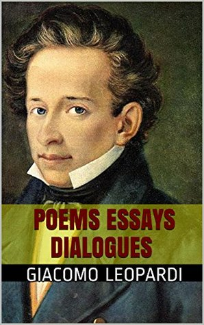 Poems, Essays and Dialogues of Giacomo Leopardi: PICTURES Giacomo Leopardi