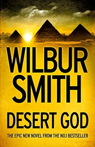 Desert God (The Egyptian Novels Series)  by  Wilbur Smith