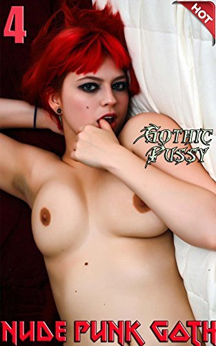 Nude Punk Goth 4: Gothic Pussy  by  Nuart