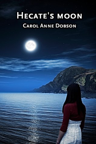 Hecates Moon  by  Carol Anne Dobson