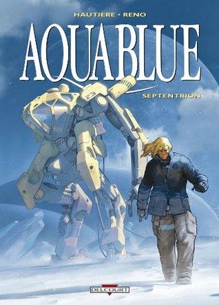 Aquablue T13 : Septentrion  by  Hautiere