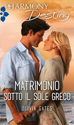 Matrimonio sotto il sole greco  by  Olivia Gates