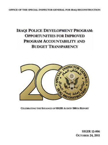 Iraqi Police Development Program: Opportunities for Improved Program Accountability and Budget Transparency  by  Office of the Special Inspector General for Iraq Reconstruction United States Government
