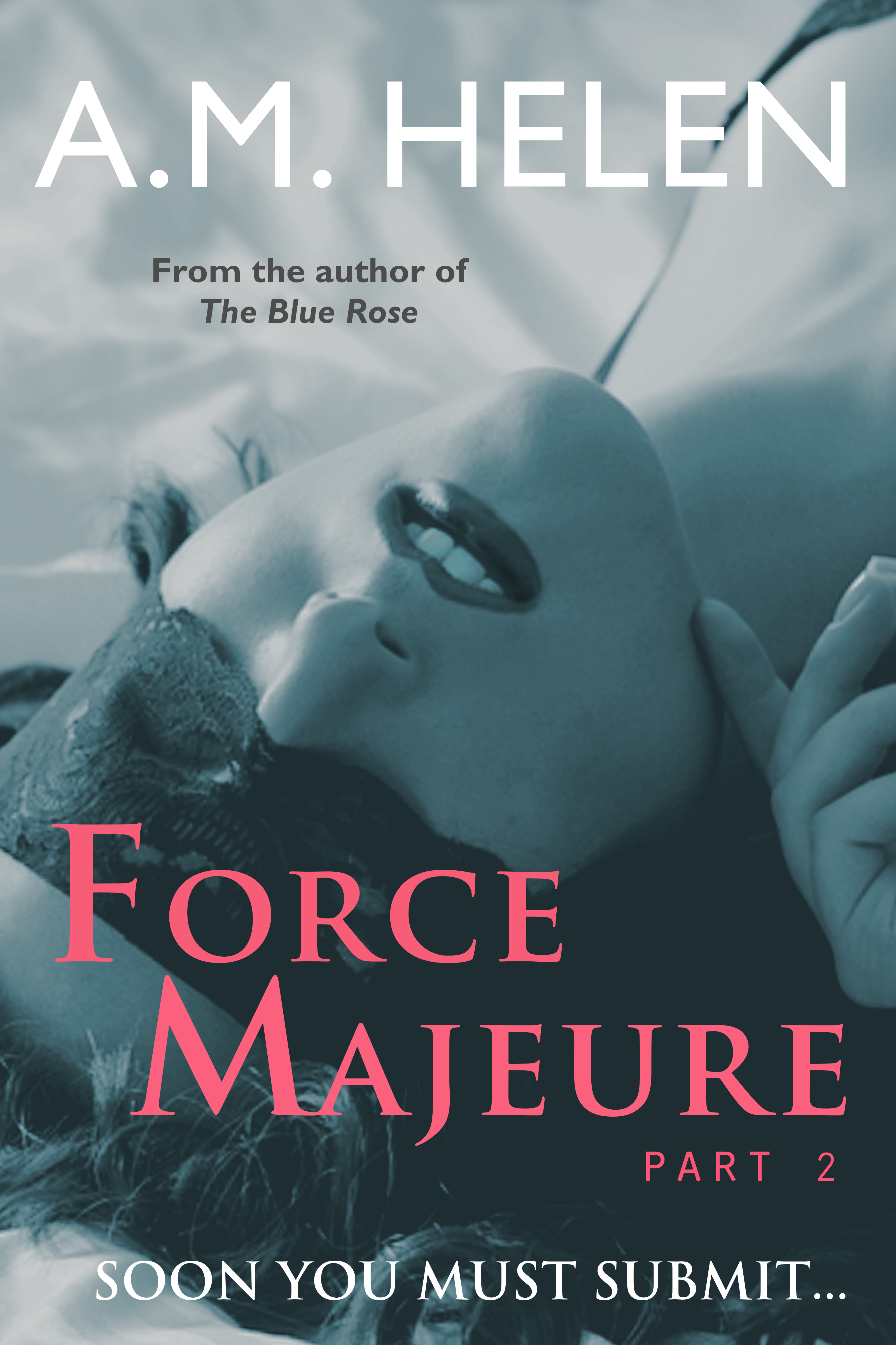 Force Majeure (#2)  by  A.M. Helen
