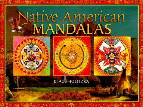 Native American Mandalas Klaus Holitzka