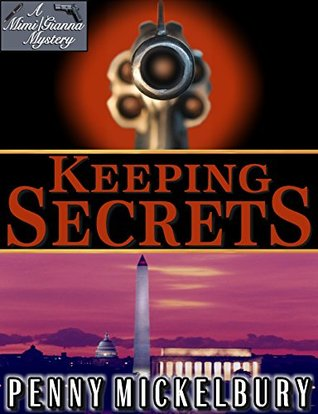 Keeping Secrets: A Mimi Patterson/Gianna Maglione Mystery  by  Penny Mickelbury
