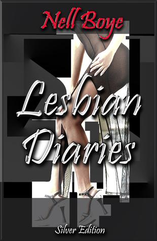 Lesbian Diaries Silver Nell Boye