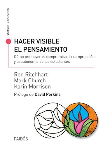 Hacer visible el pensamiento  by  Ron Ritchhart