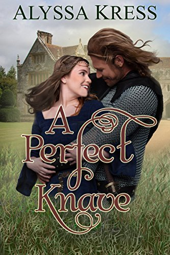 A Perfect Knave: Historical Romance  by  Alyssa Kress