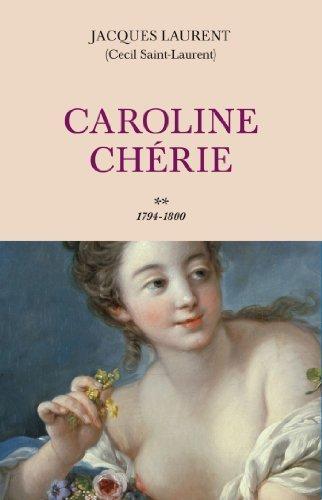 Caroline Chérie T.2  by  Jacques Laurent