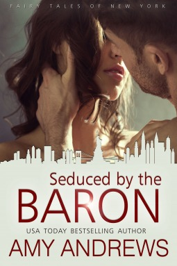 Seduced  by  the Baron (Fairy Tales of New York, #4) by Amy Andrews