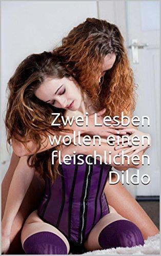 Zwei Lesben wollen einen fleischlichen Dildo  by  Klaus Simon