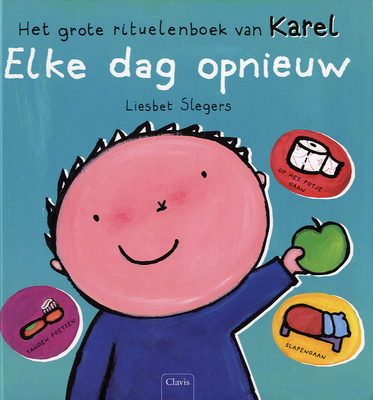 Het grote rituelenboek van Karel: elke dag opnieuw Liesbet Slegers