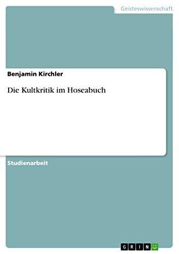 Die Kultkritik im Hoseabuch  by  Benjamin Kirchler