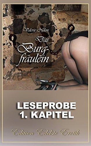 Das Burgfräulein - Erotischer Roman: 1. Kapitel - Leseprobe Valerie Nilon