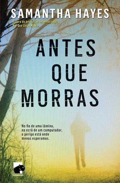 Antes Que Morras (DCI Lorraine Fisher #2)  by  Samantha Hayes
