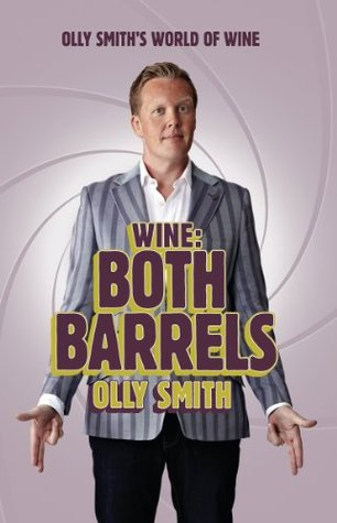 Eat & Drink: Good Food Thats Great to Drink With Olly Smith