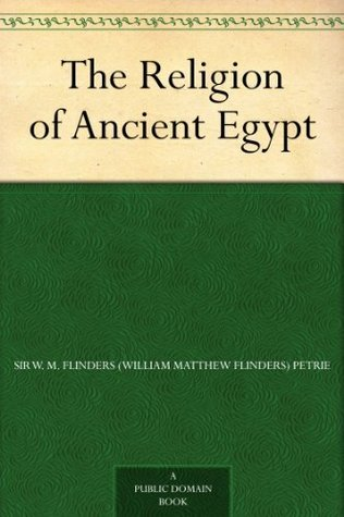Egyptian Tales Translated From The Papyri: Volume 1: I Vth To Xi Ith Dynasty  by  William Matthew Flinders Petrie