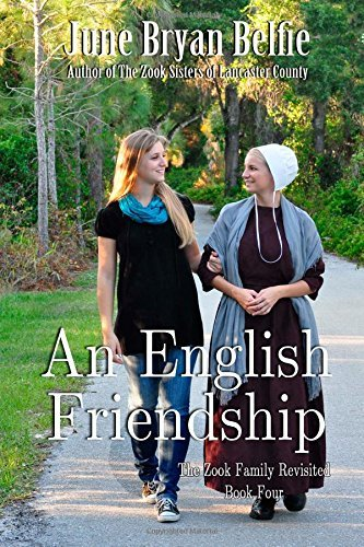 An English Friendship (Zook Family Revisited, #4)  by  June Bryan Belfie