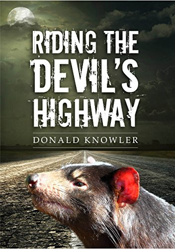 Riding The Devils Highway Donald Knowler