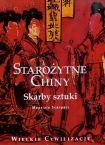 Starożytne Chiny. Skarby sztuki (Wielkie Cywilizacje, #8).  by  Maurizio Scarpari