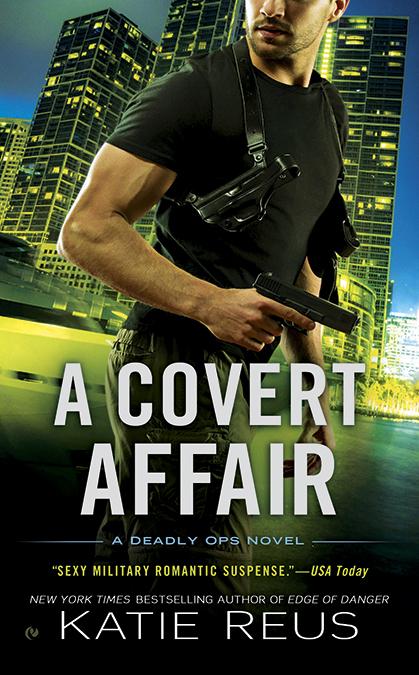 A Covert Affair (Deadly Ops, #5) Katie Reus